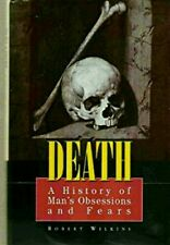 Death : A History of Man's Obsessions and Fears  (Embalming,Funeral,Death)