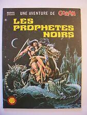 Une Aventure de CONAN n° 8 , Les Prophètes Noirs , LUG , 1978 , Comme Neuf