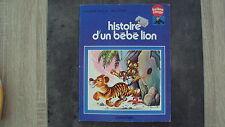 Vieux livre- Histoire d'un bébé lion - Collection Ballon Rouge - Casterman -1977