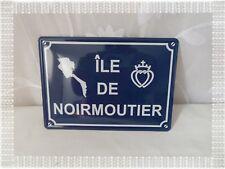 """Plaque Métal """" Ile de Noirmoutier   """"   20 x 14,5 cm"""