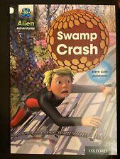 OXFORD PROJECT X ALIEN ADVENTURES STORY BOOK: SWAMP CRASH: LEVEL 10