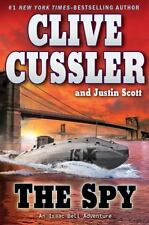 An Isaac Bell Adventure: The Spy 3 by Justin Scott and Clive Cussler (2010, Hard