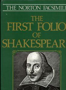 The Norton Facsimile: The First Folio of Shakespeare
