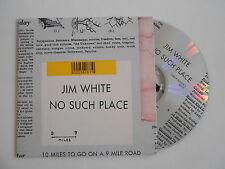 JIM WHITE : NO SUCH PLACE - THIS IS A CRACKPOT LOVE... [CD ALBUM] ~ PORT GRATUIT