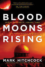 NEW Blood Moons Rising: Bible Prophecy, Israel, and the Four Blood Moons