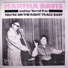 MARTHA DAVIS: You're On The Right Track Baby LP (Sweden) Blues & R&B