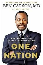 One Nation : What We Can All Do to Save America's Future by Candy Carson and...