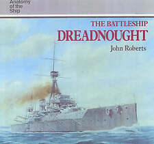 """The Battleship """"Dreadnought"""" (Anatomy of the Ship), Good Condition Book, Roberts"""