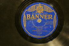 78 rpm Vinyl Banner Little White Lies & My Little Butterfly 0755 A & B