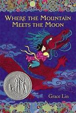 NEW - Where the Mountain Meets the Moon by Lin, Grace