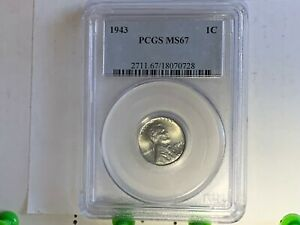 1943  LINCOLN CENT PCGS MS 67 - Extremely Nice & Silvery  -