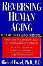 NEW - Reversing Human Aging by Fossel, Michael
