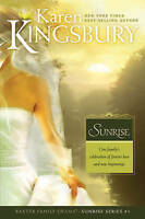 Sunrise (Sunrise Series-Baxter 3, Book 1) by Kingsbury, Karen