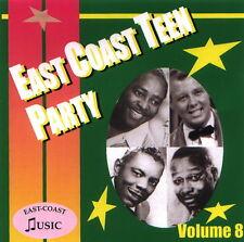 EAST COAST TEEN PARTY Volume 8 CD NEW - 1950s Rock 'n' Roll - 50s Rhythm & Blues