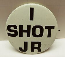 "Vintage Genuine   I SHOT JR   Pin Button - 1 5/8"" Diameter - All Metal / Painted"