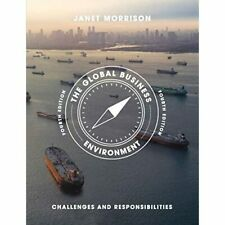 The Global Business Environment: Challenges and Respons - Paperback NEW Janet Mo