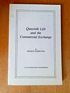 Quayside Life And The Commercial Exchange By George Harbottle