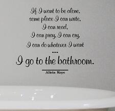 ALICIA KEYS vinyl QUOTE WALL DECAL STICKER BATHROOM WASHROOM relax home decor
