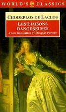 Les Liaisons dangereuses (The World's Classics) de Laclos, Choderlos Paperback