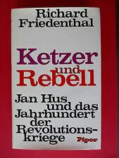 Ketzer und Rebell: Jan Hus und das Jahrhundert der Revolutionskriege,Friedenthal