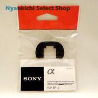 Sony Eyepiece Cup FDA-EP12  for ƒ¿77 SLT-A77 Japan New