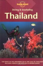 Thailand (Lonely Planet Diving and Snorkeling Guides) By Mark Strickland, John