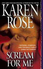 Scream for Me Rose, Karen Mass Market Paperback