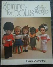 Vintage 1971 Knitting for Dolls of the World - Hardcover