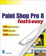 Paint Shop Pro 8 Fast & Easy Koers, Diane Paperback Book New