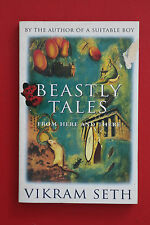 BEASTLY TALES FROM HERE AND THERE by Vikram Seth (Paperback, 1994)