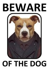 BEWARE OF THE DOG - THE BOSS WARNING *NEW LAMINATED DOG SIGN*