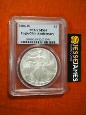 2006 W BURNISHED SILVER EAGLE PCGS MS69 FROM THE 20TH ANNIVERSARY SET BLUE LABEL