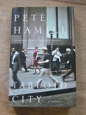 SIGNED - TABLOID CITY by Pete Hamill -  1st/1st HCDJ 2011 -  fine
