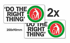 "2 STICKERS ""DO THE RIGHT THING"" FOR BINS, RECYCLING, LITTERING PREVENTION"