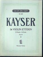 KAYSER ~ 36 Violin-Etüden Op. 20 II