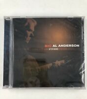 BIG AL ANDERSON - AFTER HOURS CD BRAND NEW SEALED