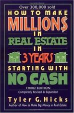 How to Make Million$ in Real Estate in Three Years Starting with No Cash, Third