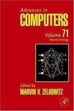 Advances in Computers: Advances in Computers : Nanotechnology 71 (2007,...