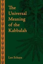 The Universal Meaning of the Kabbalah (Paperback or Softback)