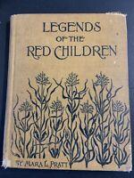 1897 Legends of the Red Children by Mara L. Pratt Werner School Book Company
