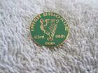 "The ""IRISH BRIGADE"" Civil War Regiment w/Harp Irish Brigade Enamel Pin/Badge"