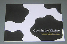 COWS in the KITCHEN Anecdotal History of Food & Eating in Northfield Minnesota