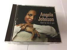 Angela Johnson - Got to Let It Go (2005) CD