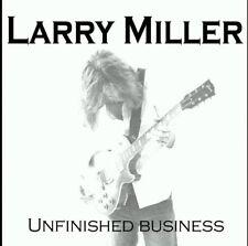 LARRY MILLER - UNFINISHED BUSINESS CD - Blues Rock Singer - NEW/Sealed.