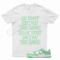 White GRIND T Shirt for Nike Dunk Low Green Glow All Star Foamposite Mint