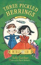 Three Pickled Herrings: Book Two (Wings & Co.)
