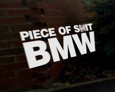 SH*T BMW Car Decal Sticker M3 M5 E30 E34 E36 E38 E39 E46 E90 Series 1 3 5