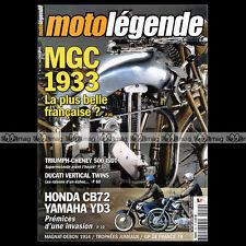 MOTO LEGENDE N°152-b MGC HONDA CB 72 YAMAHA YD3 DUCATI 350 500 MAGNAT-DEBON 400