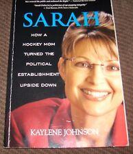 Sarah: How a Hockey Mom Turned the Political Establishment Upside Dow 1414330502