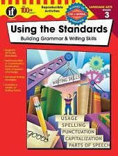 Using the Standards, Grade 3: : Building Grammar and Writing Skills by...